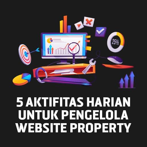 jasa digital marketing syariah - jasa pembuatan website - image 5 Aktifitas Harian Bagi Pengelola Website Property - davdigi